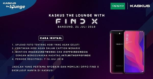 Ceritain Hobimu dan Dapatkan Undangan KASKUS The Lounge Eksklusif Bersama OPPO Find X