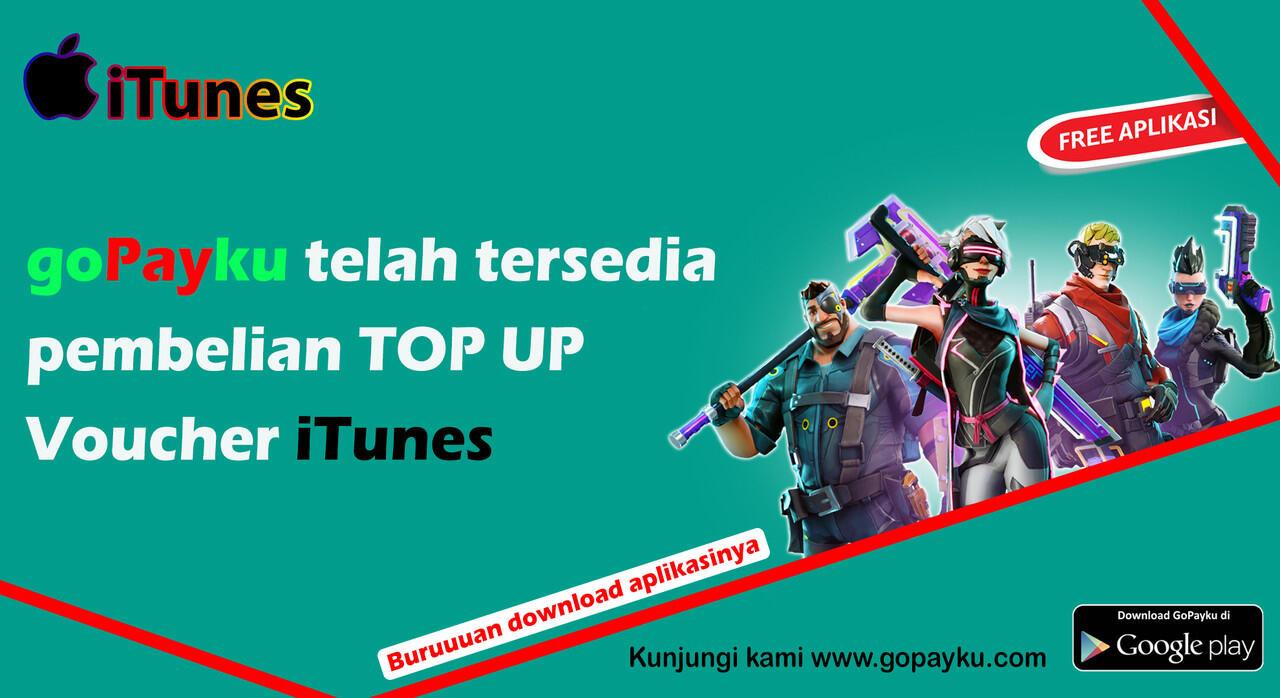 TOP UP iTunes LEBIH MUDAH DENGAN APLIKASI GOPAYKU