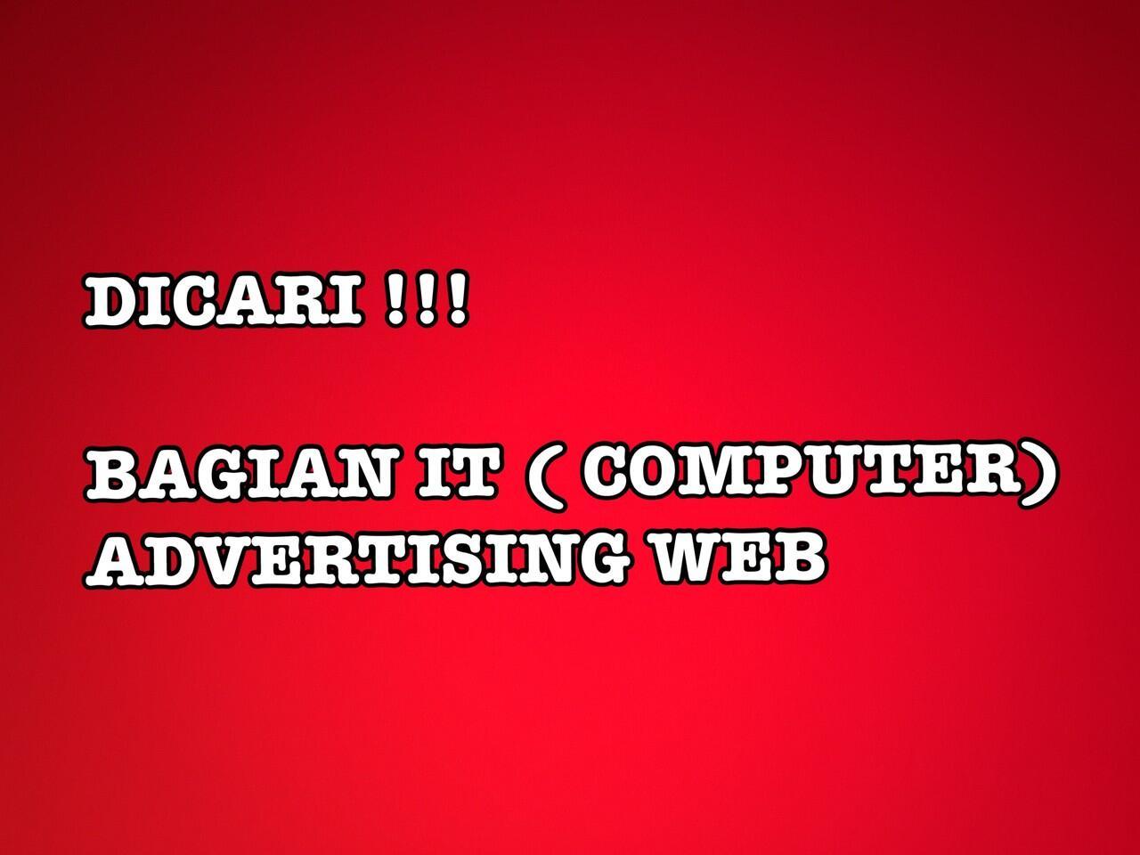 Lowongan bagian IT ADVERTISEMENT online