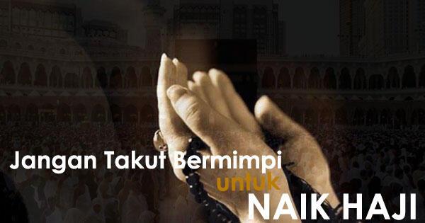 Benarkah Umat Muslim Yang Kaya & Sehat Wajib Menunaikan Ibadah Haji?
