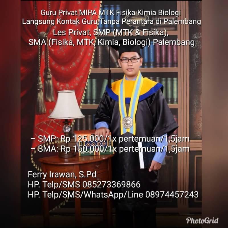 Guru Privat MTK Fisika Kimia Biologi Langsung Kontak Guru Tanpa Perantara Palembang