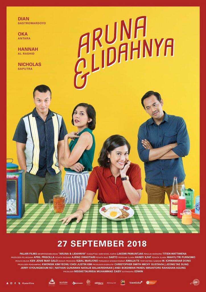'Aruna & Lidahnya' Tampilkan Cinta dan Konspirasi Dibalut Kuliner Indonesia