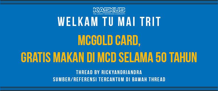McGold Card, Gratis Makan di McD Selama 50 Tahun
