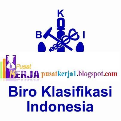 Lowongan Kerja BUMN PT Biro Klasifikasi Indonesia September 2018