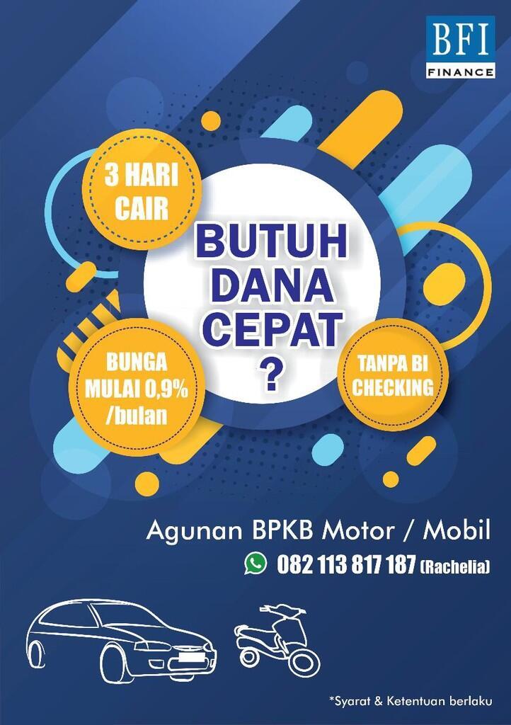 PINAJAMAN DANA JAMINAN BPKB MOBIL/MOTOR 3 HARI CAIR TANPA BI CHECKING