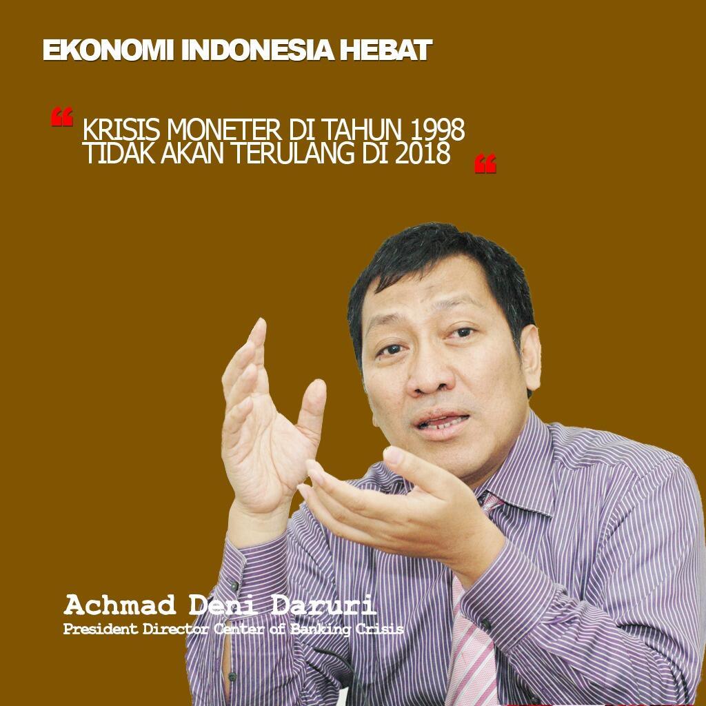 Deni Daruri : Indonesia Paling Singkron Menjaga Stabilitas Sektor keuangan