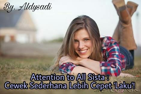 Attention to All Sista, Cewek Sederhana Lebih Cepet 'Laku'!