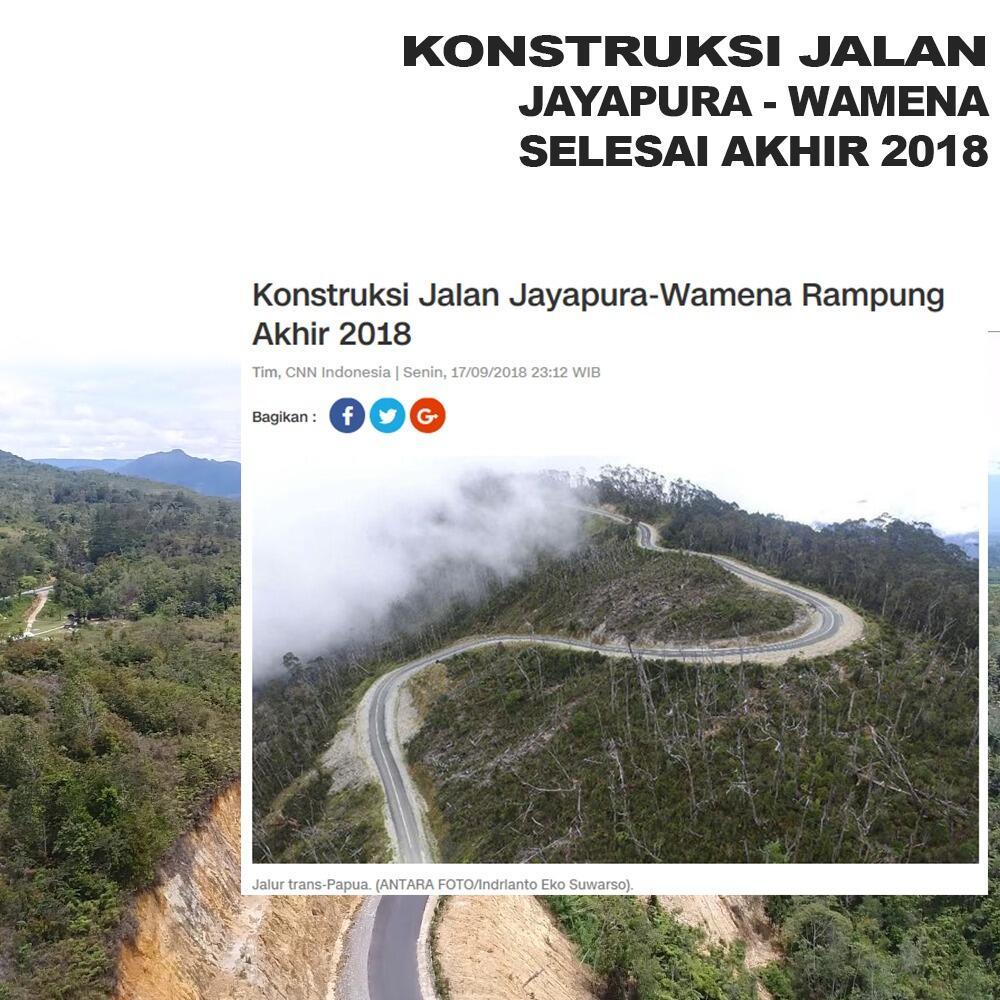 Konstruksi Jalan Jayapura - Wamena Selesai Akhir 2018