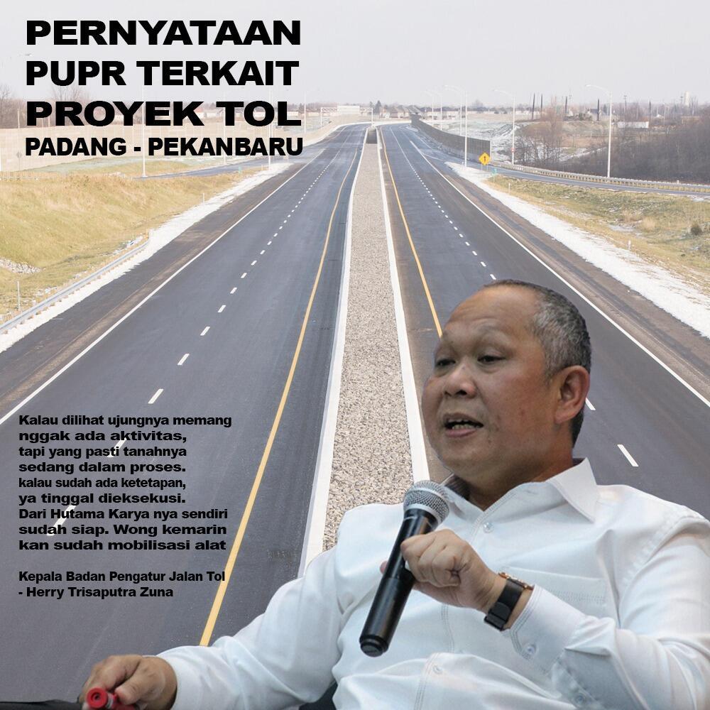 Simak Pernyataan PUPR Terkait Proyek Tol Padang - Pekanbaru