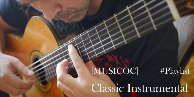 [MUSICOC] #Playlist Classic Instrumental Yang Selalu Menemani Saat Relax #AslinyaLo
