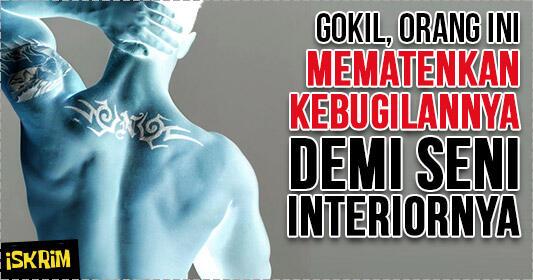 Gokil, Orang Ini Bugil Dan Mematentkan Dirinya Demi Menjadi Model Interiornya Sendiri