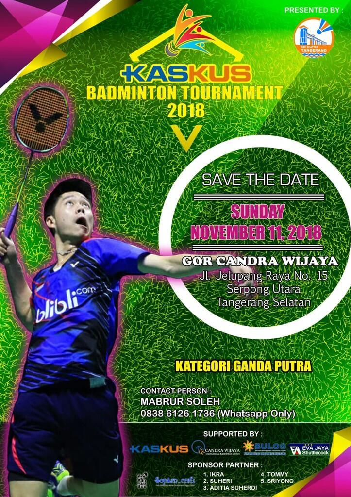 [ INVITATION THREAD ] KASKUS BADMINTON COMMUNITY (Chapter Tangerang) TURNAMENT 2018