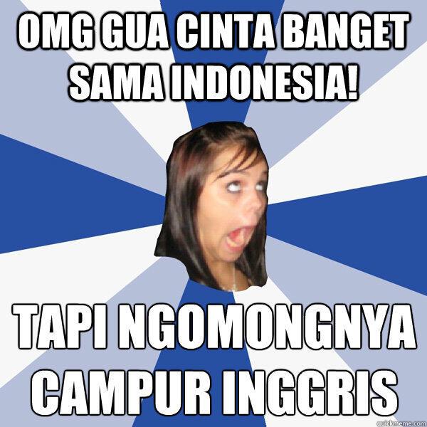 Bahasa Campuran Indonesia Inggris, Hubungan dengan Sumpah Pemuda ?