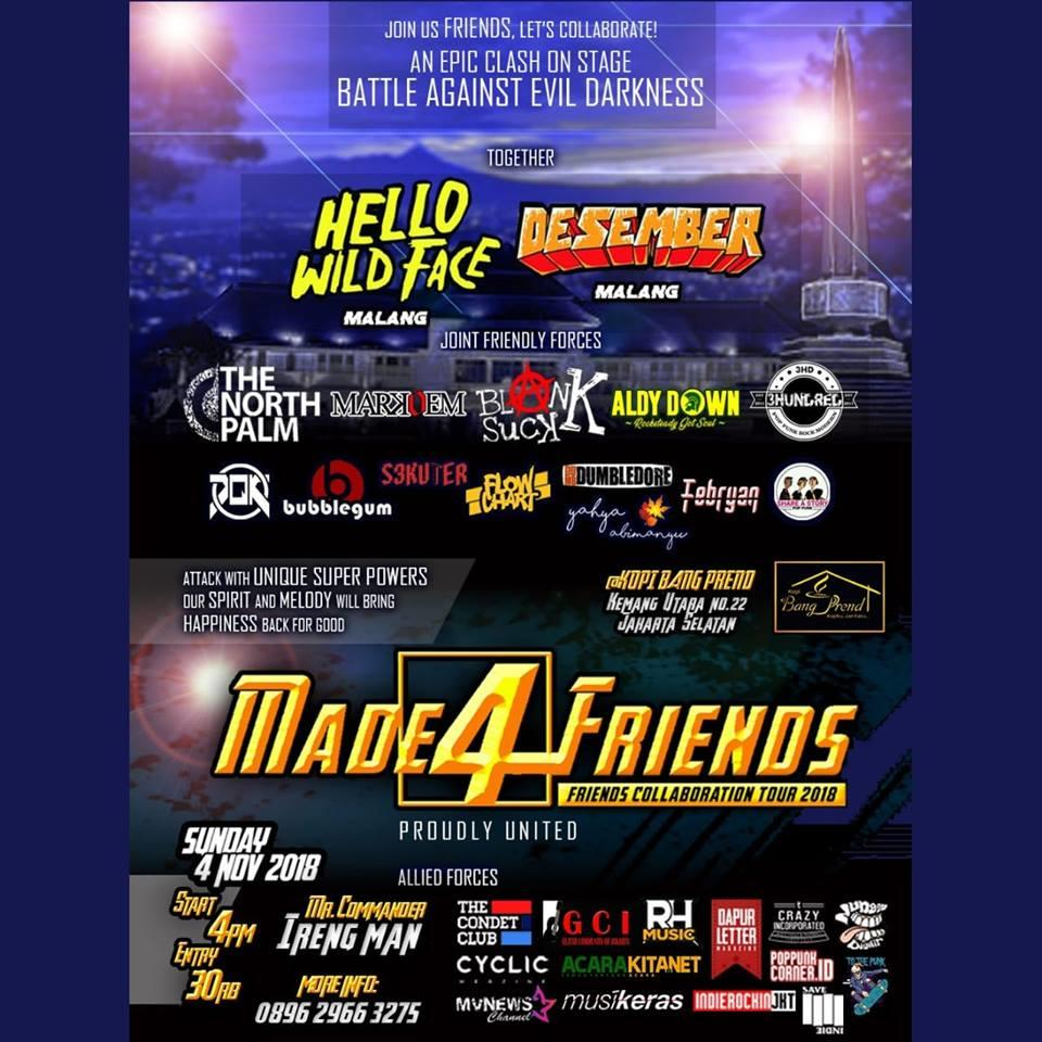 Friends Collaboration Tour 2018 with Hello WIld Face,Desember,etc