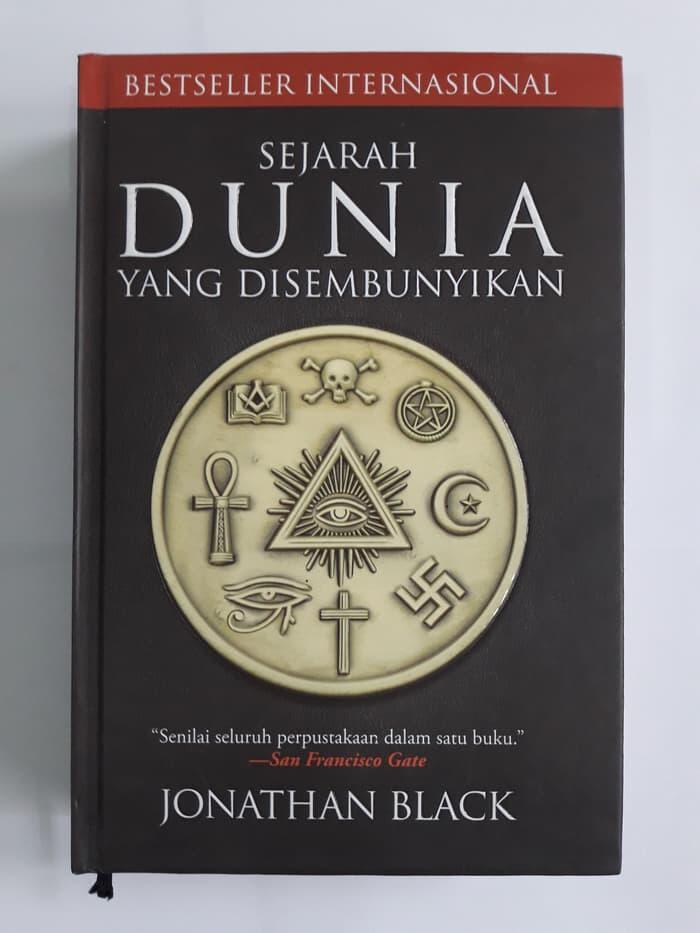 Sejarah Dunia yang Disembunyikan (Jonathan Black)