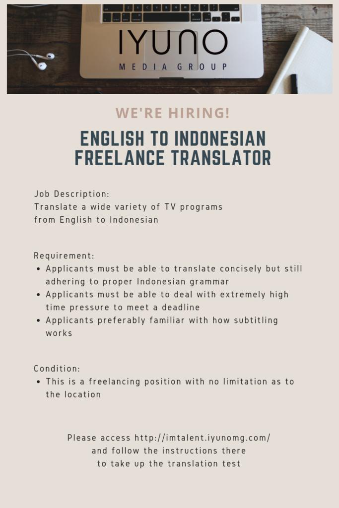 [IYUNO-INDONESIA] English to Indonesian Freelance Translator