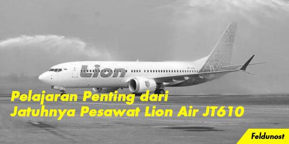 Pelajaran Penting dari Jatuhnya Pesawat Lion Air JT610