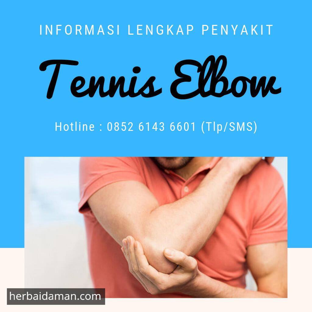 Kenali Penyakit Tennis Elbow Sebelum Menyerang