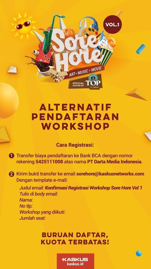 Sore Hore, Workshop KASKUS yang Kasih Banyak Bonus!
