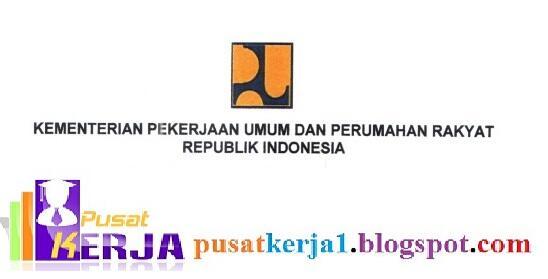 Lowongan Kerja Kementerian Pekerjaan Umum dan Perumahan Rakyat November 2018