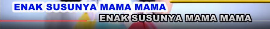 "Fakta dibalik lagu anak ""Enak Susunya mama-mama"" yang menuai Pro dan Kontra"