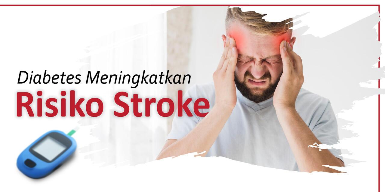 Diabetes Meningkatkan Risiko Stroke