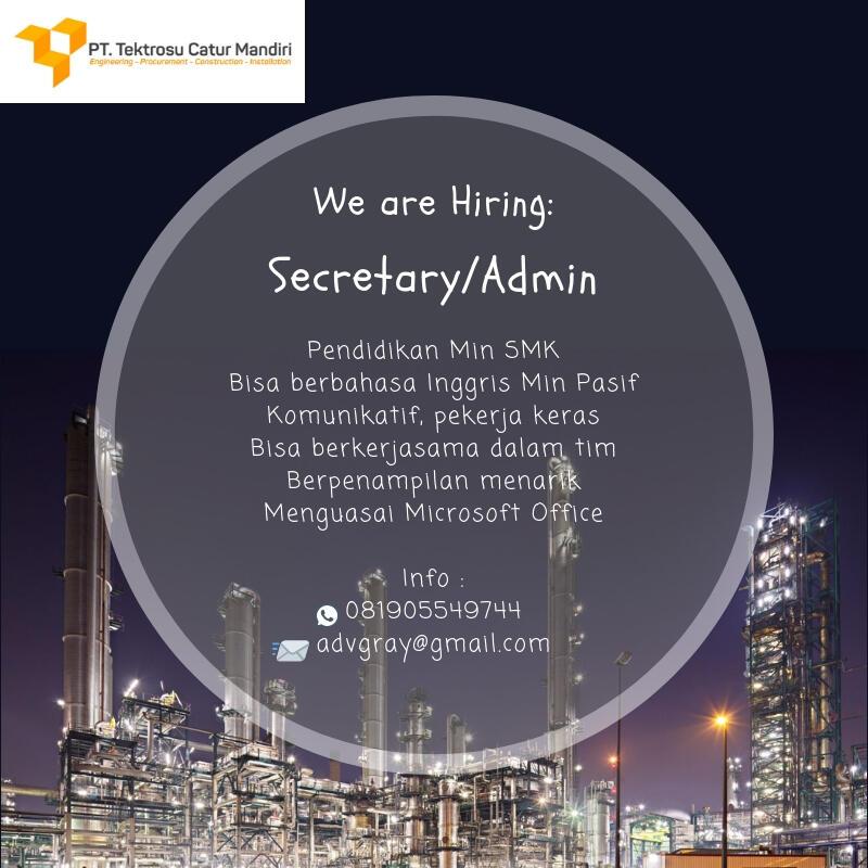 Kontraktor membutuhkan Sekretaris / Administrasi