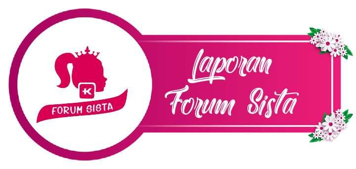 Laporan, Kritik dan Saran Forum Sista