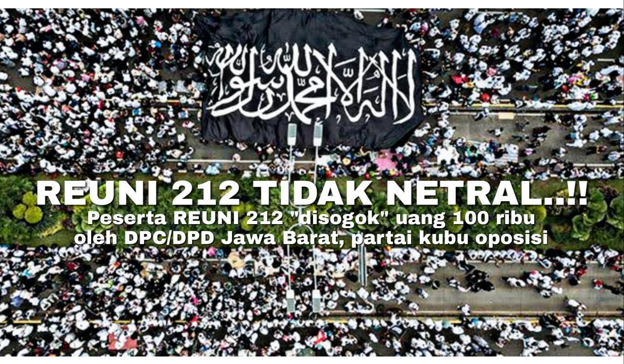 Sah! Terbukti Reuni 212 Hasil Mobilisasi Massa Partai-Partai Pengusung Prabowo-Sandi