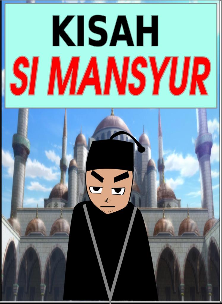 Kisah Si Mansyur