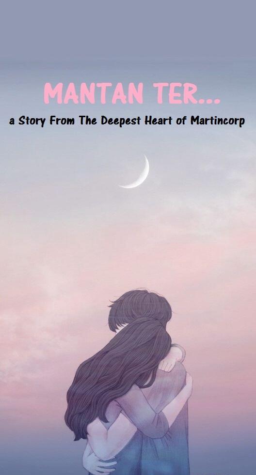 MANTAN TER ... (Thread Revisi ) Romance, Drama, 17+