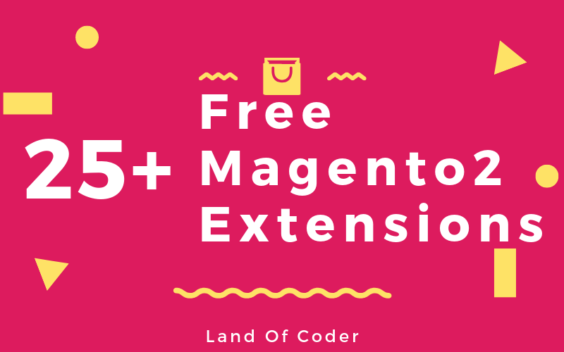 25+ Best Free Magento 2 Extensions | Landofcoder