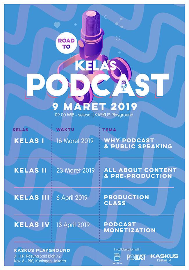 Cuma di Road To Kelas Podcast Lo Bisa Memperkaya Pengetahuan Podcast Lo, GRATIS!