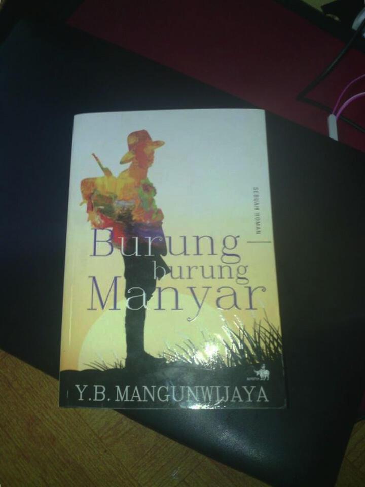 Burung-Burung Manyar by Y.B. Mangunwijaya - Review