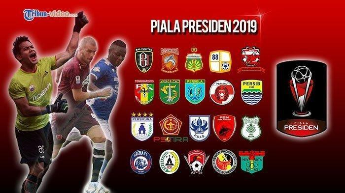Daftar 3 Tim Tersisa yang Berpeluang Lolos ke Perempat Final Piala Presiden 2019