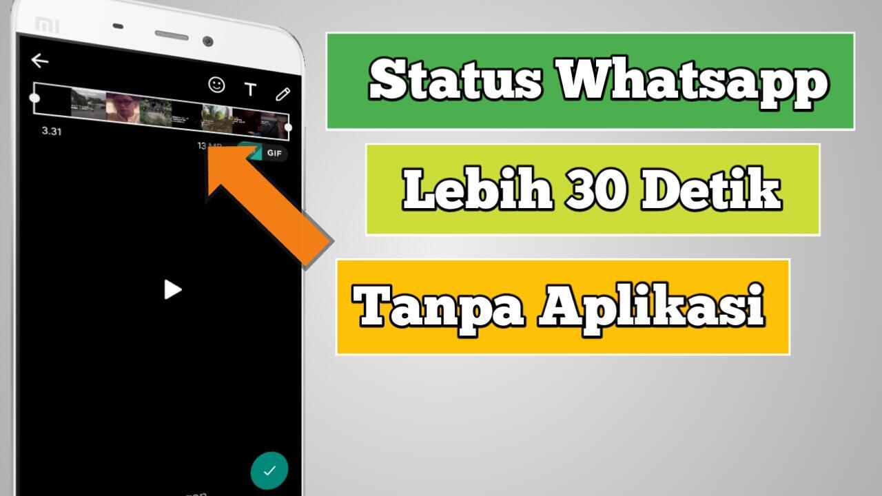 Cara Memperpanjang Durasi Status Whatsapp Tanpa Aplikasi Tambahan 2019