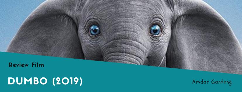 [REVIEW] Dumbo, Tontonan Berkualitas Buat Anak-Anak