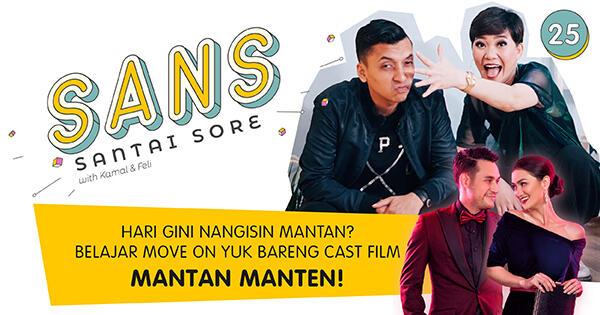 Cast Mantan Manten Bagi-bagi Resep Move On, Cuma di SANS!