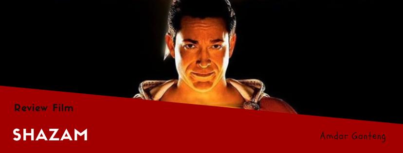 [REVIEW] Shazam, Superhero Kocak Milik DC