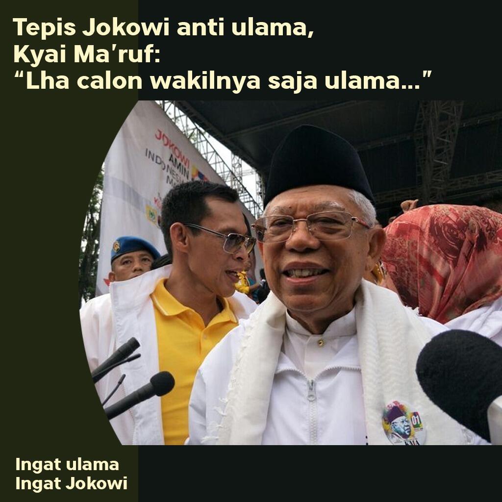 Ma'ruf : Katanya Jokowi Anti-ulama, Lah, Calon Wakilnya Saja Ulama, Kok Ente Eggak...