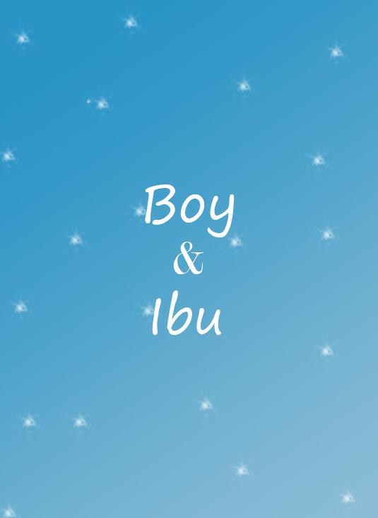 Boy & Ibu [MEMOHON RESTU]