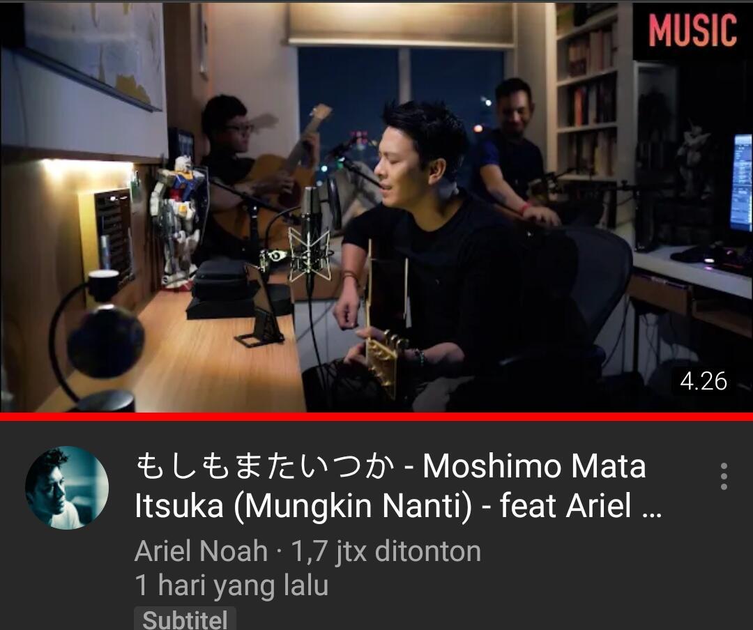 "Vidio Ariel Noah Trending Diyoutube ""Moshimo mata itsuka"""