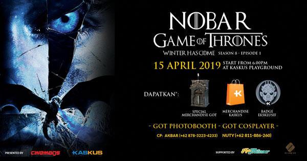 Gak Sabar Game of Thrones Season 8? Nobar di KASKUS aja, Banyak Hadiah!