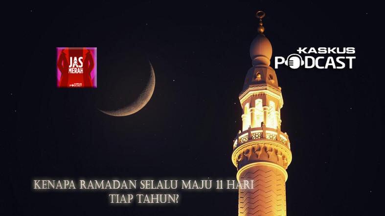 Kenapa Ramadhan Selalu Maju 11 Hari Tiap Tahunnya?