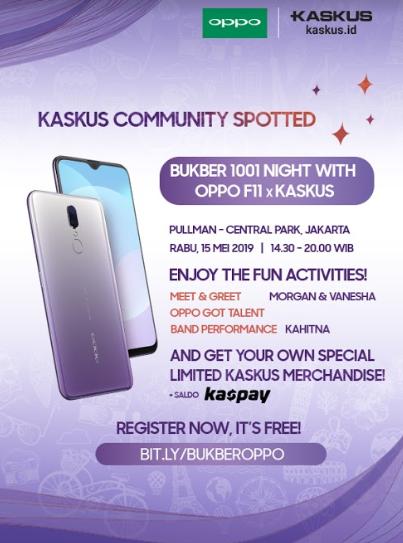 [Invitation] BUKBER 1001 Night OPPO F11 with KASKUSer
