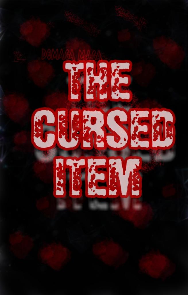 The Cursed Item
