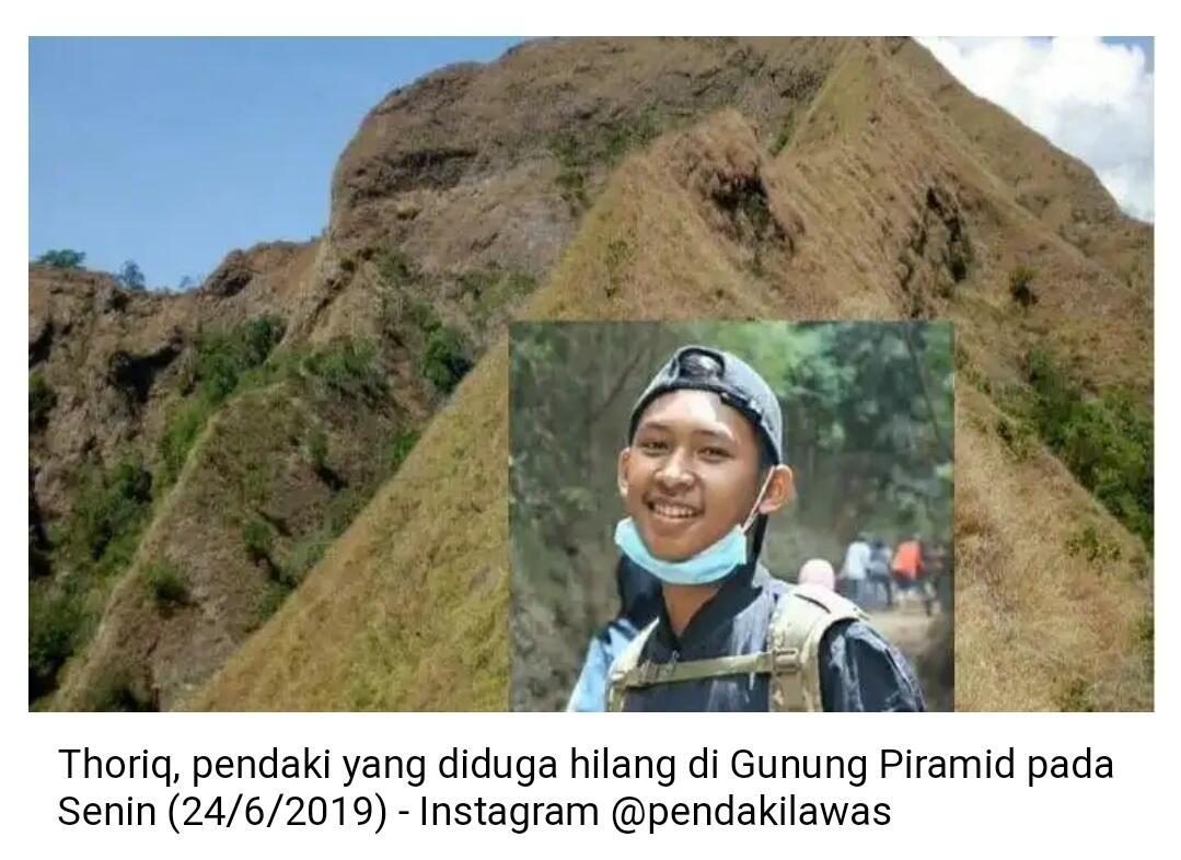 Thoriq Rizki Maulidan, Pendaki yang Hilang di Gunung Piramid Telah Ditemukan