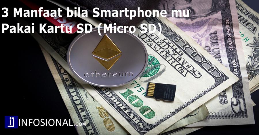 Bergunakah Kartu SD (Micro SD) bagi Smartphone? atau Merugikan?