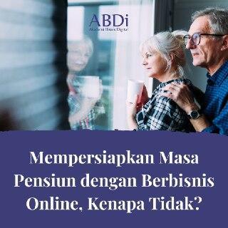 Mempersiapkan Masa Pensiun atau dampak terkena PHK di Era Digital