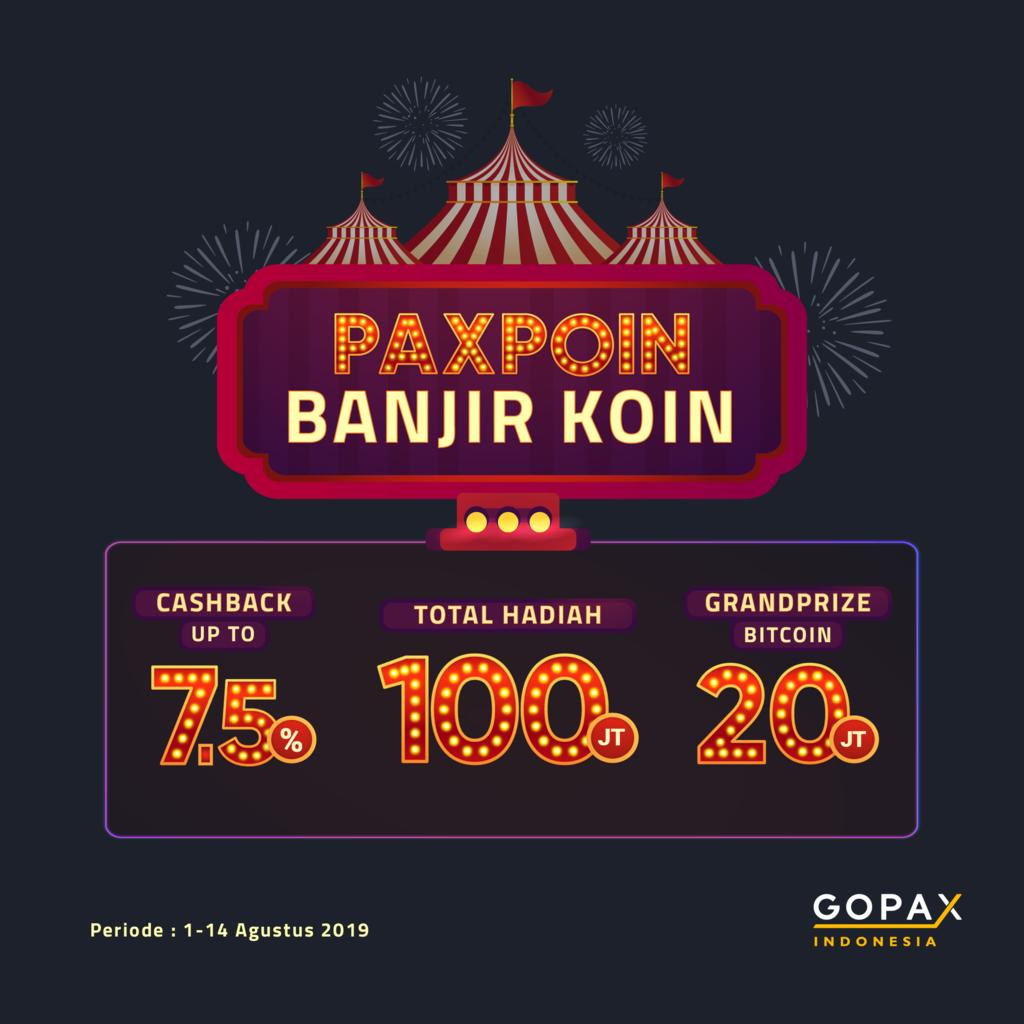 Trading di GOPAX Dapat Bitcoin Senilai 20 Juta dan Cashback 100 Juta